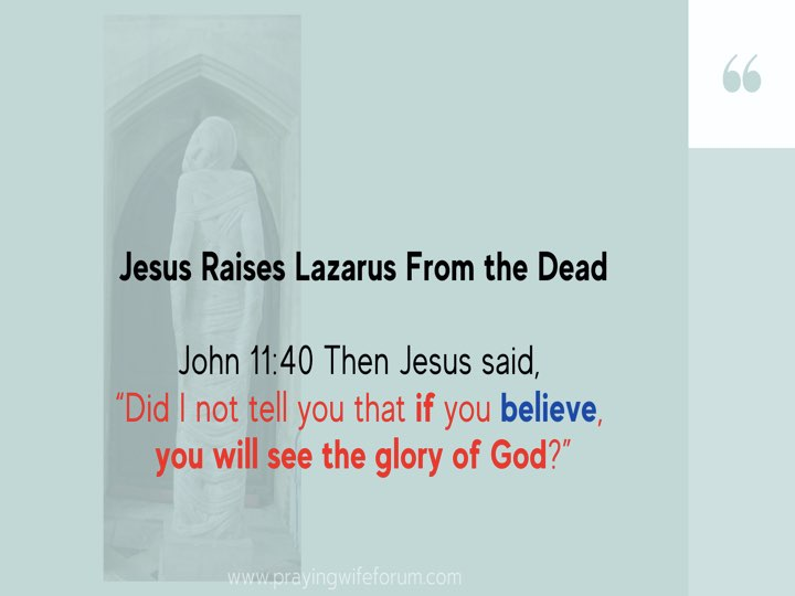 Lazarus, Come Out images bible study .017